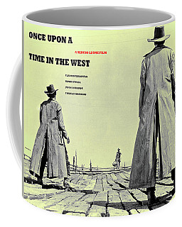 Once Upon A Time In The West, A Sergio Leone Film Coffee Mug