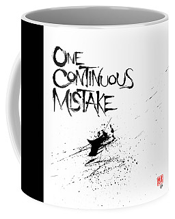 One Continuous Mistake Coffee Mug
