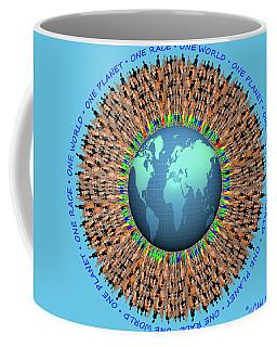 One Planet. One Race. One World.  Coffee Mug