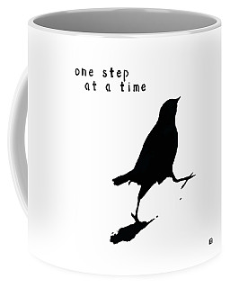 One Step At A Time Wee Bird Coffee Mug