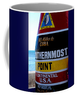 Only 90 Miles To Cuba Coffee Mug