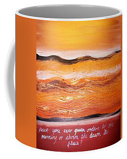 Coffee Mug featuring the painting Orders To The Morning by Winsome Gunning