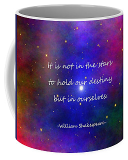 Our Destiny - Shakespeare Coffee Mug