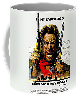 Outlaw Josey Wales The Coffee Mug by Movie Poster Prints
