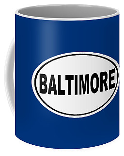 Coffee Mug featuring the photograph Oval Baltimore Maryland Home Pride by Keith Webber Jr