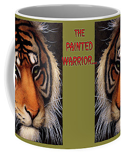 Coffee Mug featuring the painting Painted Warrior... by Will Bullas