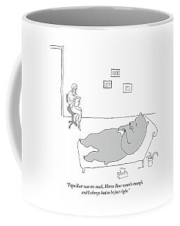 Papa Bear Was Too Much Coffee Mug
