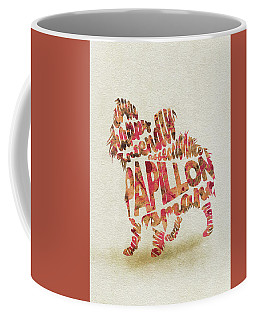 Coffee Mug featuring the painting Papillon Dog Watercolor Painting / Typographic Art by Ayse and Deniz