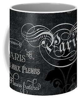 Coffee Mug featuring the painting Paris Chalkboard Typography 1 by Audrey Jeanne Roberts