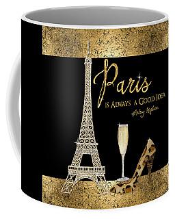 Paris Is Always A Good Idea - Audrey Hepburn Coffee Mug by Audrey Jeanne Roberts
