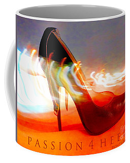 Coffee Mug featuring the photograph Passion For Heels by Don Pedro De Gracia