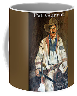 Pat Garrett 3 Coffee Mug by Bob Pardue