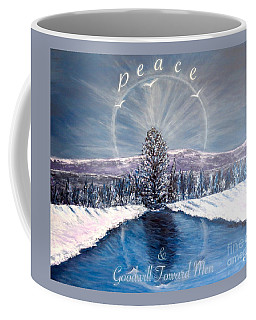 Peace And Goodwill Toward Men With Quote Coffee Mug