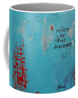 Peace Be The Journey Coffee Mug