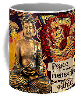 Coffee Mug featuring the mixed media Peace Comes From Within. Buddha by Lita Kelley