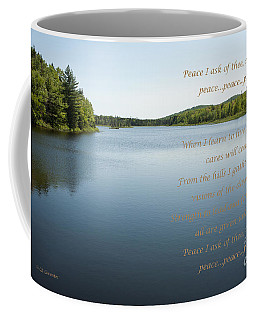 Peace I Ask Of Thee Oh River Coffee Mug