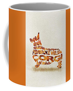 Coffee Mug featuring the painting Pembroke Welsh Corgi Watercolor Painting / Typographic Art by Ayse and Deniz