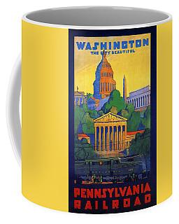 Pennsylvania Railroad, Washington, The City Beautiful - Retro Travel Poster - Vintage Poster Coffee Mug