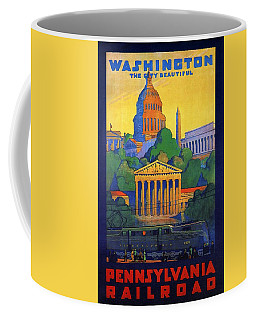 Pennsylvania Railroad, Washington, The City Beautiful - Retro Travel Poster - Vintage Poster Coffee Mug