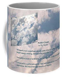 Perfect Clouds Coffee Mug