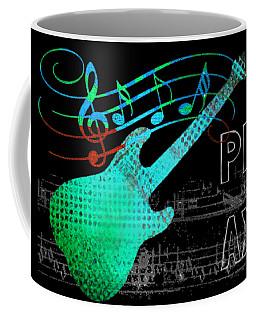Coffee Mug featuring the digital art Play 4 by Guitar Wacky