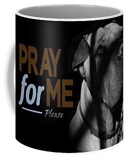 Coffee Mug featuring the digital art Please Pray For Me by Kathy Tarochione