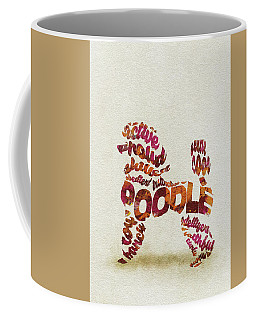 Coffee Mug featuring the painting Poodle Dog Watercolor Painting / Typographic Art by Ayse and Deniz