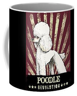 Poodle Revolution Coffee Mug