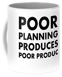 Poor Planning Coffee Mug