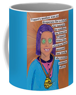 Poppet And The Voodoo Chicken Foot Coffee Mug
