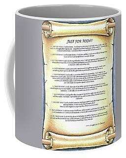 Positive Thinking- Just For Today Coffee Mug