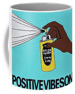Positive Vibes Only Coffee Mug