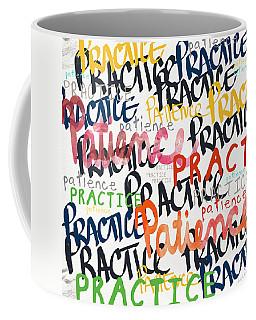 Practice Patience- Art By Linda Woods Coffee Mug