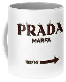 Prada Marfa Sign Pencil Coffee Mug
