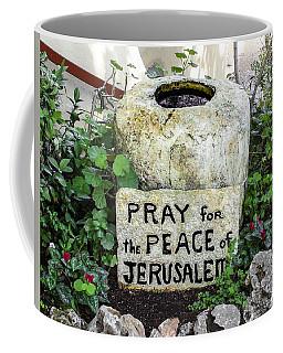 Pray For The Peace Of Jerusalem Coffee Mug