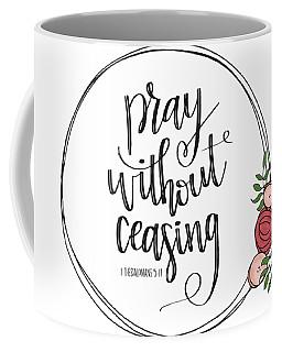 Pray Without Ceasing Wreath Coffee Mug