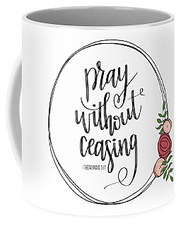 Coffee Mug featuring the mixed media Pray Without Ceasing Wreath by Nancy Ingersoll