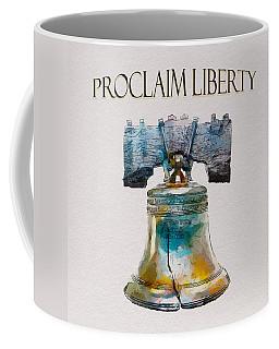 Proclaim Liberty Coffee Mug