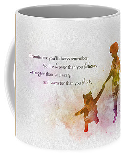 Promise Me You'll Always Remember Coffee Mug