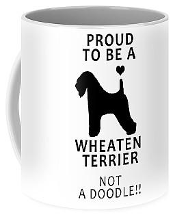 Proud To Be A Wheaten Coffee Mug