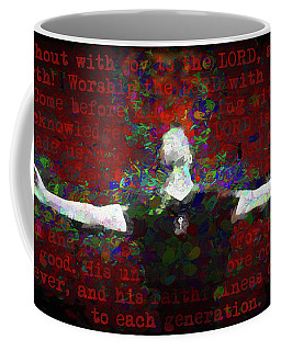 Psalm 100 Coffee Mug