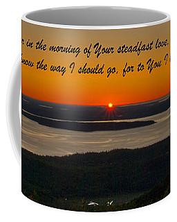 Psalm 143-8 Coffee Mug