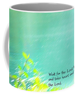 Psalm 27 Coffee Mug by Catherine Alfidi