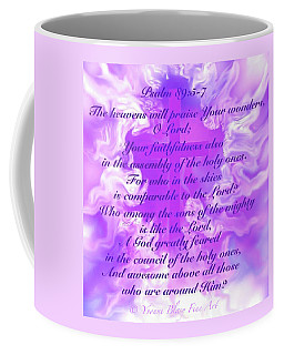 Psalm Eighty Nine Selected Verses Coffee Mug by Yvonne Blasy