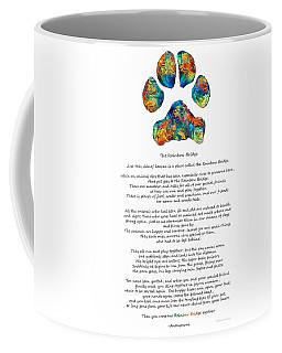 Rainbow Bridge Poem With Colorful Paw Print By Sharon Cummings Coffee Mug