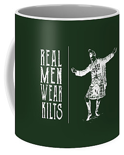 Coffee Mug featuring the digital art Real Men Wear Kilts by Heather Applegate