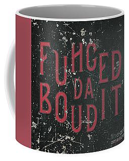 Coffee Mug featuring the digital art Redblack Fuhgeddaboudit by Megan Dirsa-DuBois