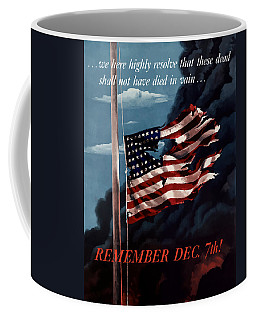 Remember December Seventh Coffee Mug