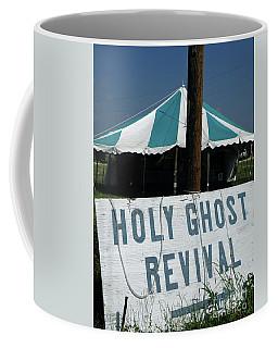 Revival Tent Coffee Mug by Joe Jake Pratt