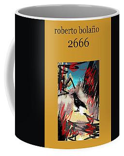 Roberto Bolano 2666 Poster  Coffee Mug
